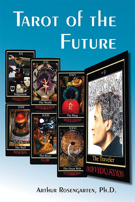 Tarot of the Future: Raising Spiritual Consciousness