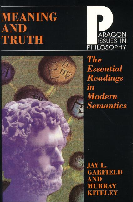 Meaning and Truth: Essential Readings in Modern Semantics