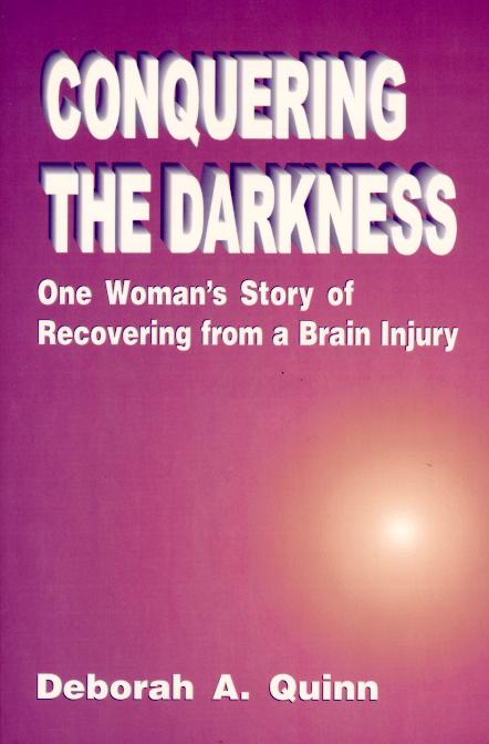 Conquering the Darkness: One Story of Recovering from a Brain Injury