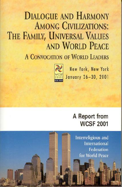 Dialogue and Harmony among Civilizations: The Family, Universal Values, and World Peace
