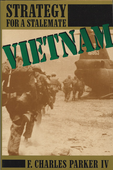 Vietnam: Strategy for Stalemate