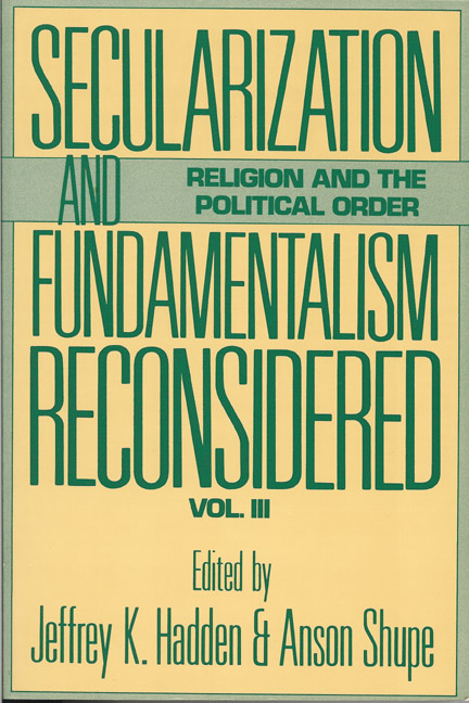 Secularization and Fundamentalism Reconsidered: Vol. III