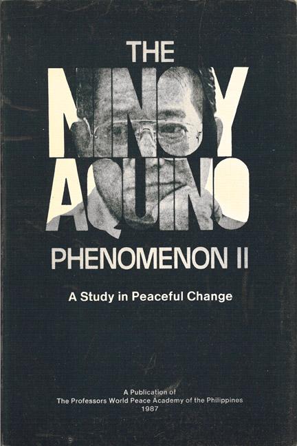 Ninoy Aquino Phenomenon II: A Study in Peaceful Change