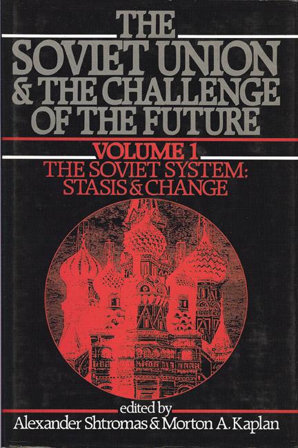 Soviet Union & the Challenge of the Future, VOL. 1