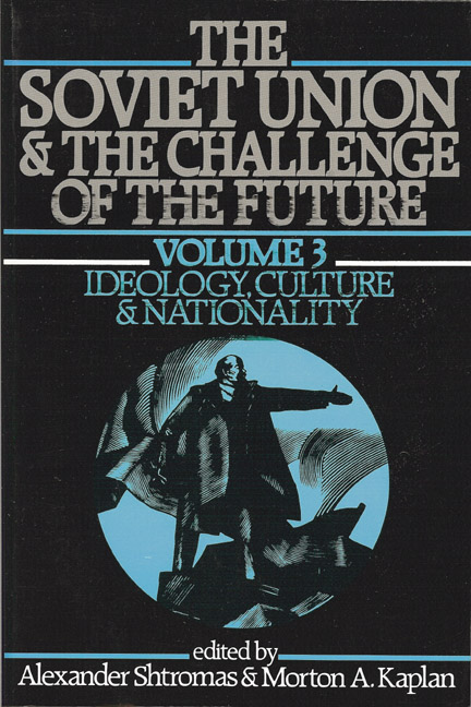 Soviet Union & Challenge of the Future, VOL. 3