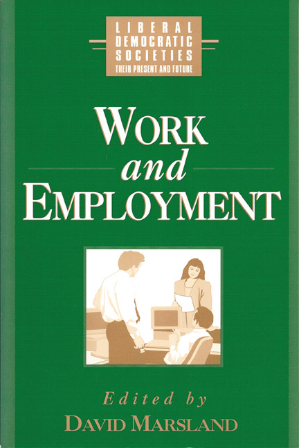 Work and Employment in Liberal Democratic Societies