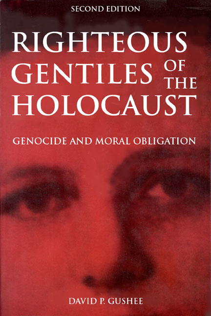 Righteous Gentiles of the Holocaust: Genocide and Moral Obligation
