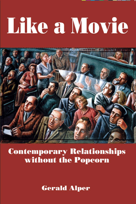 Like a Movie: Contemporary Relationships without the Popcorn