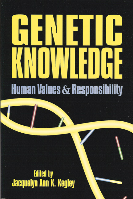Genetic Knowledge: Human Values and Responsibility