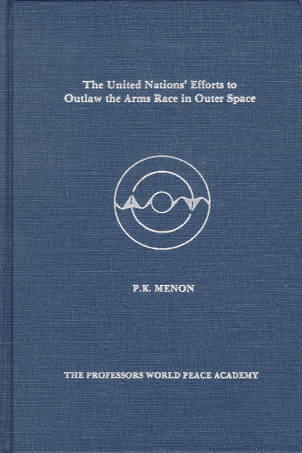 United Nations' Efforts to Outlaw the Arms Race in Outer Space, The