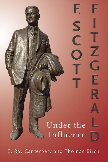 F. Scott Fitzgerald: Under the Influence