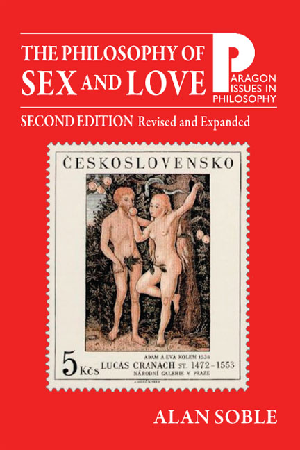 Philosophy of Sex and Love, The : An Introduction, 2nd Edition, Revised and Expanded