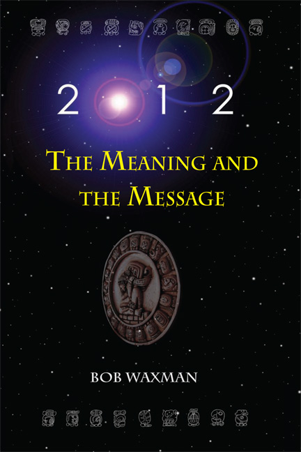 2012: The Meaning and The Message