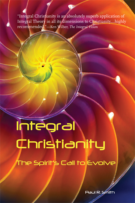 Integral Christianity: The Spirit's Call to Evolve