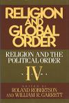 Religion and Global Order: Vol. IV
