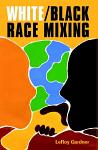 White/Black Race Mixing: An Essay on Stereotypes and Realities
