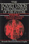Soviet Union & the Challenge of the Future, VOL. 1