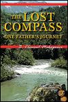 Lost Compass: One Father's Journey