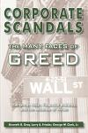Corporate Scandals: The Many Faces of Greed