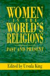 Women in the World's Religions: Past and Present