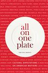 All on One Plate: Cultural Expectations on American Mothers