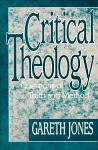 Critical Theology: Questions of Truth and Method