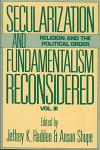 Secularization and Fundamentalism Reconsidered: Vol. III